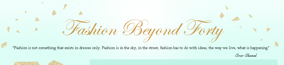 Fashion Beyond Forty