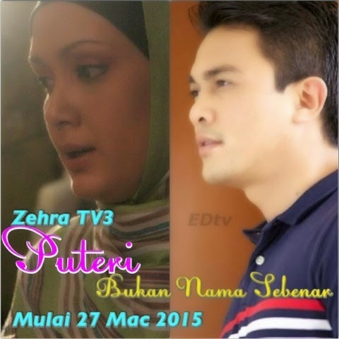 Sinopsis Drama Puteri Bukan Nama Sebenar Slot Zehra TV3