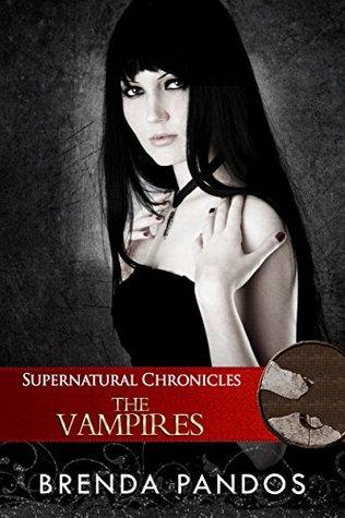 Supernatural Chronicles: The Vampires by Brenda Pandos – Blitz
