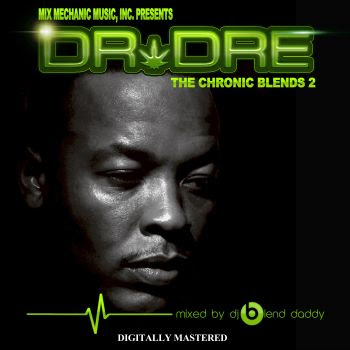 DJ Blend Daddy - Dr. Dre- The Chronic Blends 2