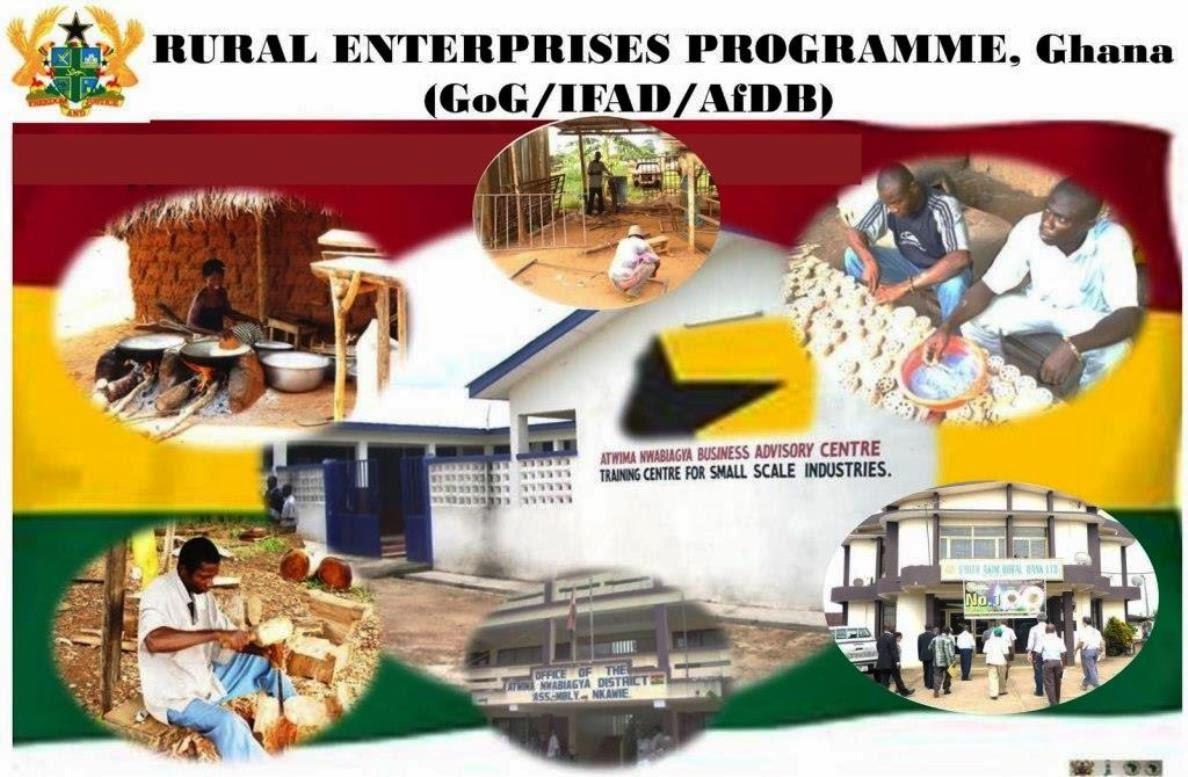 RURAL ENTERPRISES PROGRAMME(GoG/ IFAD/ AfDB), Ghana