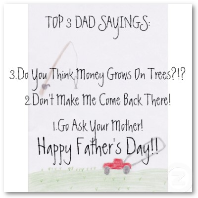 fathers day sayings fathers day 2011