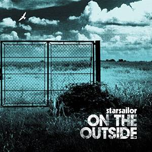 Starsailor - On the outside (2005)