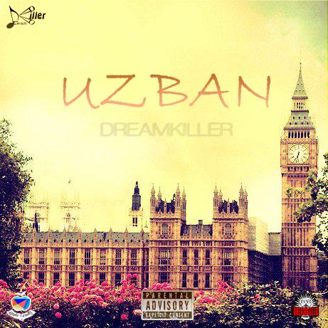 """Uzban. """"DreamKiller"""""""