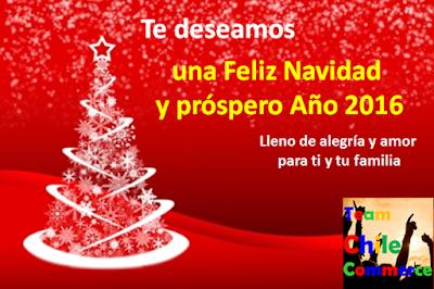 Team ChileCommerce te desea Feliz Navidad y prospero año 2016