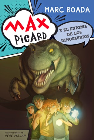 Max Picard y el enigma de los dinosarios - Marc Boada Ferrer