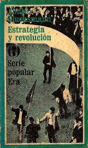 """""""Estrategia y revolución"""" - A. Glucksmann"""