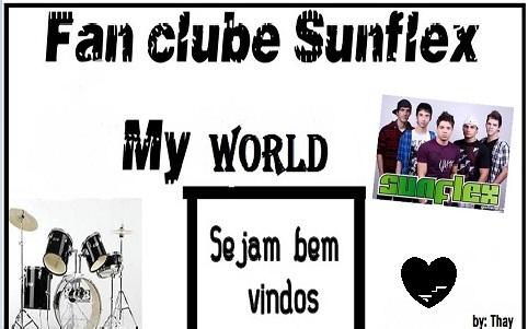 Sunflex, meu mundo !