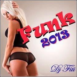 Os Lançamentos do Funk 2013
