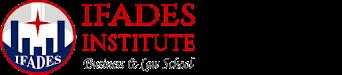IFADES Institute | Instituto Franco Americano del Derecho y Estudios Superiores