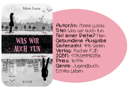 http://www.amazon.de/Was-wir-auch-tun-Roman/dp/3841422152/ref=sr_1_1?ie=UTF8&qid=1399550397&sr=8-1&keywords=Was+wir+auch+tun