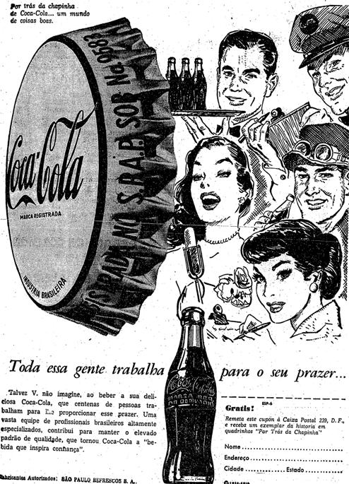 Propaganda que buscava valorizar os trabalhadores que estavam envolvidos na produção da Coca-Cola em 1953.