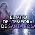 """El mito del temporal de """"Santa Rosa"""" ¿Porque?,¿De donde nace?"""