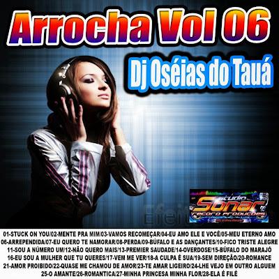 Cd Arrocha vol.06 Dj OseiasdoTaua Exclusivo 2014