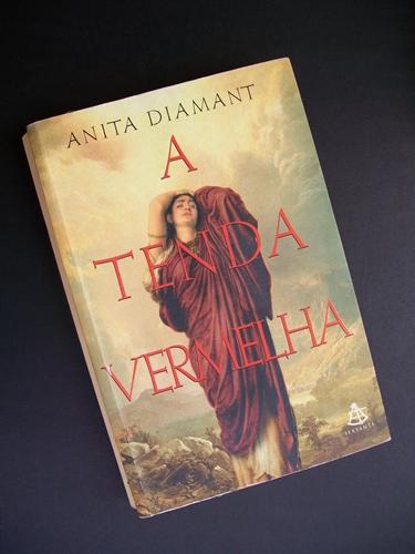 A Tenda Vermelha * Anita Diamant