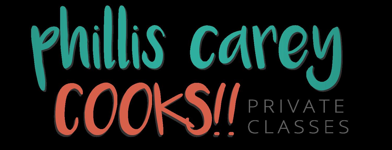Phillis Carey - The Casual Gourmet: CLASSES