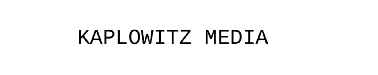 Kaplowitz Media