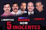 LIBERTAD PARA LOS CINCO HÉROES CUBANOS