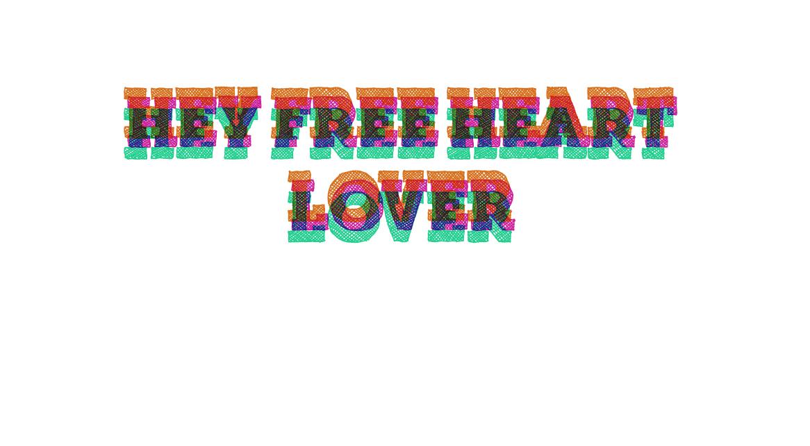 Hey Free Heart Lover
