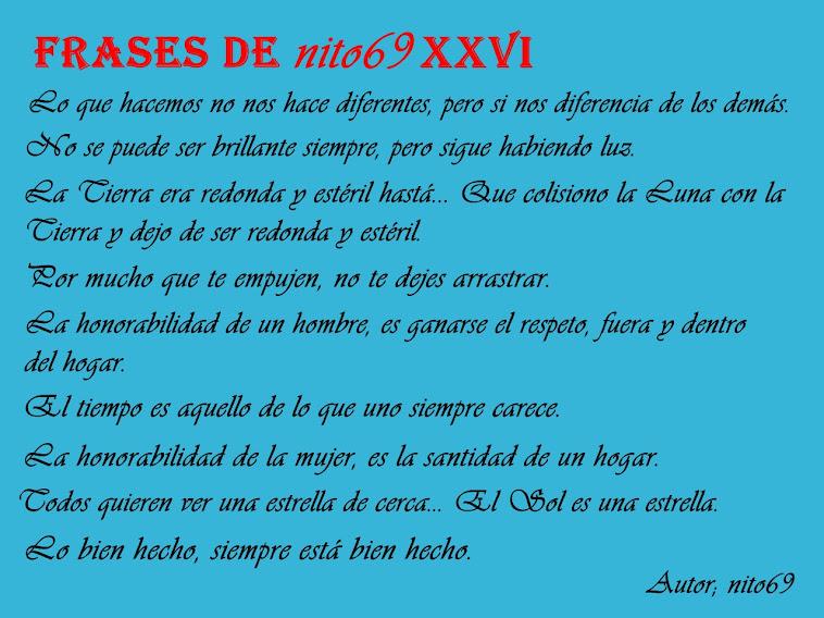 FRASES DE nito69 XXVI