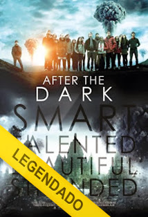 After the Dark – Legendado