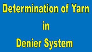 Determination of Warp Weight and Weft Weight in Denier System