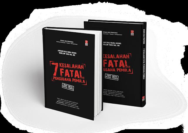 Buku 7 Kesalahan Fatal Pengusaha Pemula (7KFPP)