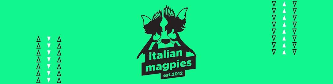 Italian Magpies
