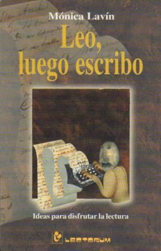 LEO, LUEGO ESCRIBO - MÓNICA LAVÍN