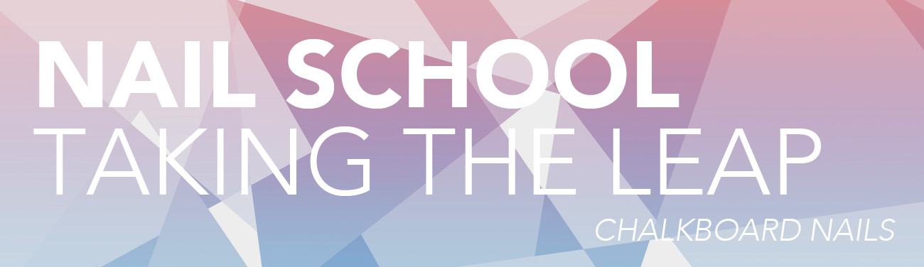 Nail School: Taking the Leap by @chalkboardnails