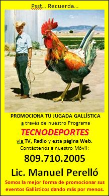 PROMOCIONA TU JUGADA GALLISTICA - Llamanos al 809-710-2005 y recibiràs 2 cuñas Via Radio - TV