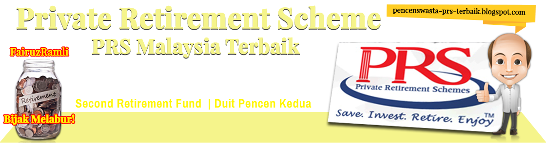 Private Retirement Scheme PRS Terbaik