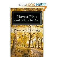 "PHOENIX'S BOOK ""HAVE A PLAN AND PLAN TO ACT"" ORDER NOW"
