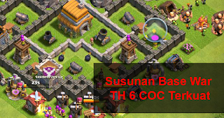 Gambar Layout War Base COC TH 6 Terkuat Dengan Air Sweeper cover