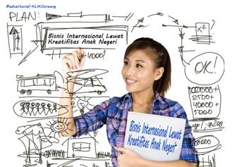 Bisnis Internasional Lewat Kreatifitas Anak Negeri
