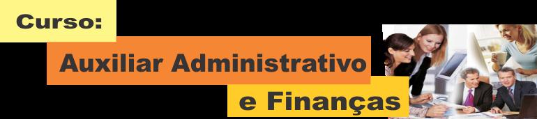 Curso Auxiliar Administrativo e Financeiro