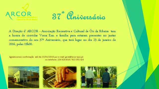ARCOR FESTEJA O 37º. ANIVERSÁRIO DA FUNDAÇÃO!