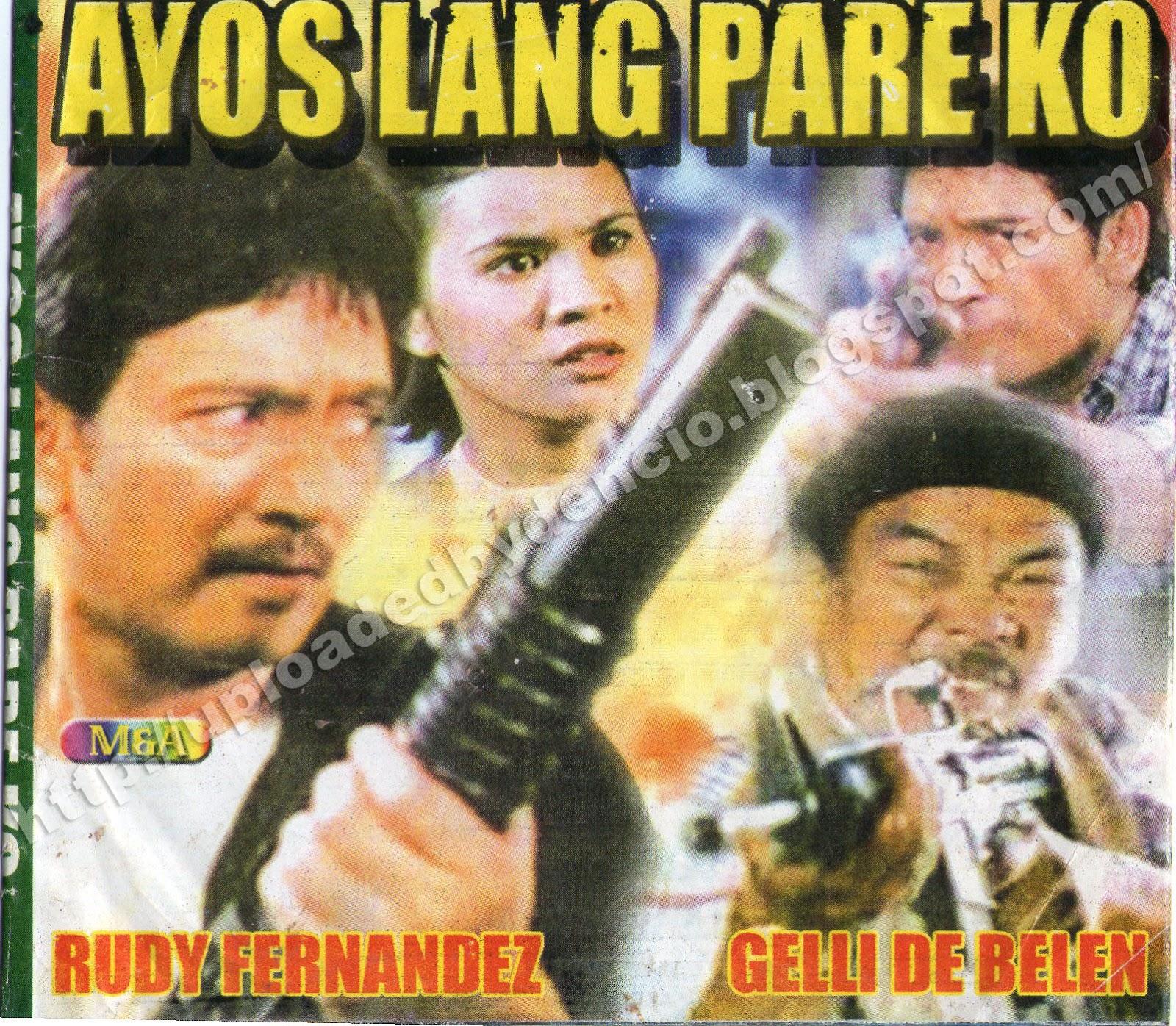 Ayos Lang Pare Ko (1997) FULL Movie