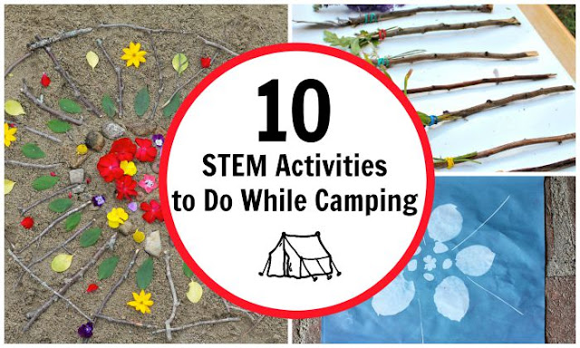 10 STEM Activities to Try While Camping