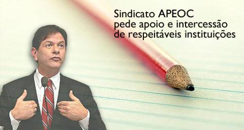 Sindicato APEOC pede apoio e intercessão de respeitáveis instituições