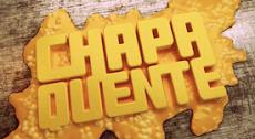 CHAPA QUENTE: 1ª TEMPORADA