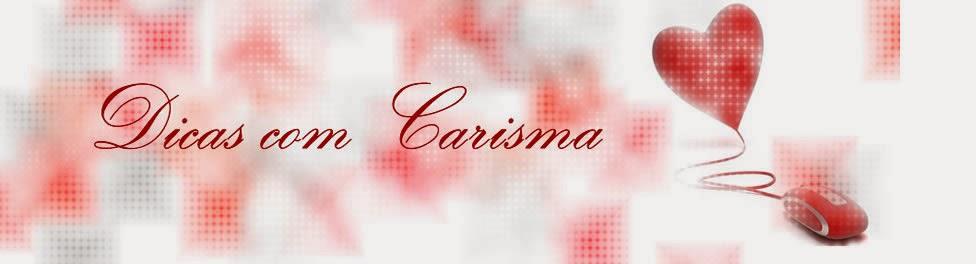 BLOG DICAS COM CARISMA