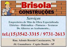 BRIZOLA CONSTRUÇÕES Empreiteira de Mão de Obra Especializada Elétrica - Hidráulica - Pinturas - Tex