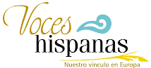 Voces Hispanas Journal, nuestro vínculo en Europa.