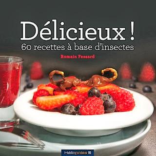 http://www.librest.com/tous-les-livres/delicieux--60-recettes-a-base-d-insectes,1778268-0.html?texte=9782919006199