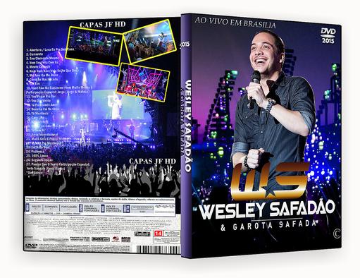 Download Wesley Safadão Ao Vivo em Brasília DVDRip XviD 2015 IC GAROTA SAFADA AO VIVO EM BRASILIA