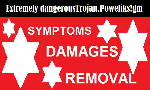Extremely dangerousTrojan.Poweliks!gm-how to detect, remove and damages caused.