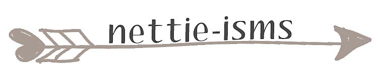 nettie-isms