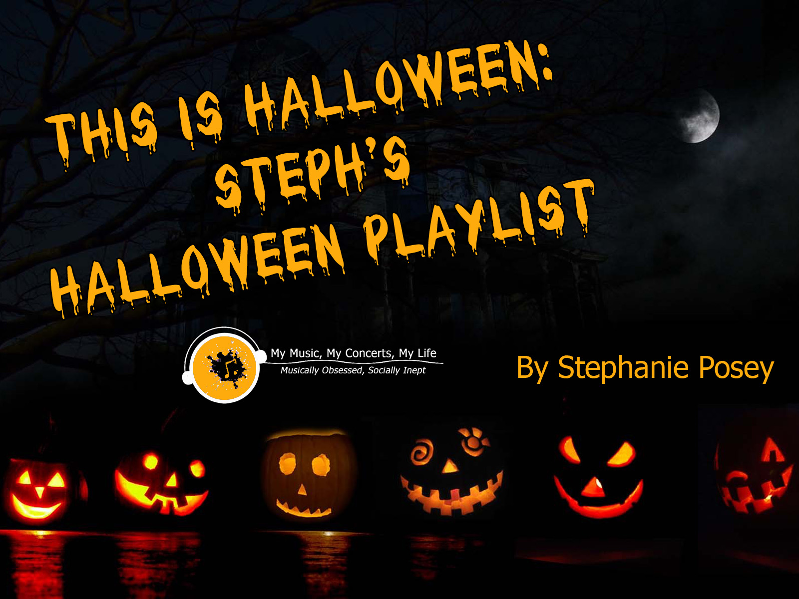 my music, my concerts, my life: this is halloween: steph's halloween