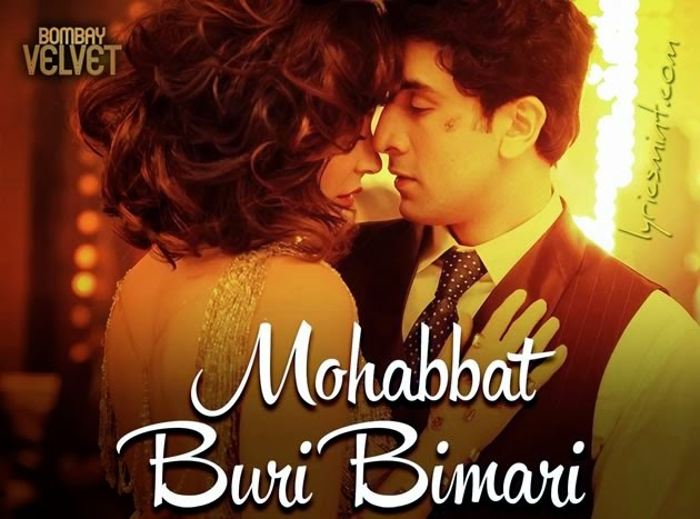 Mohabbat Buri Bimari from Bombay Velvet